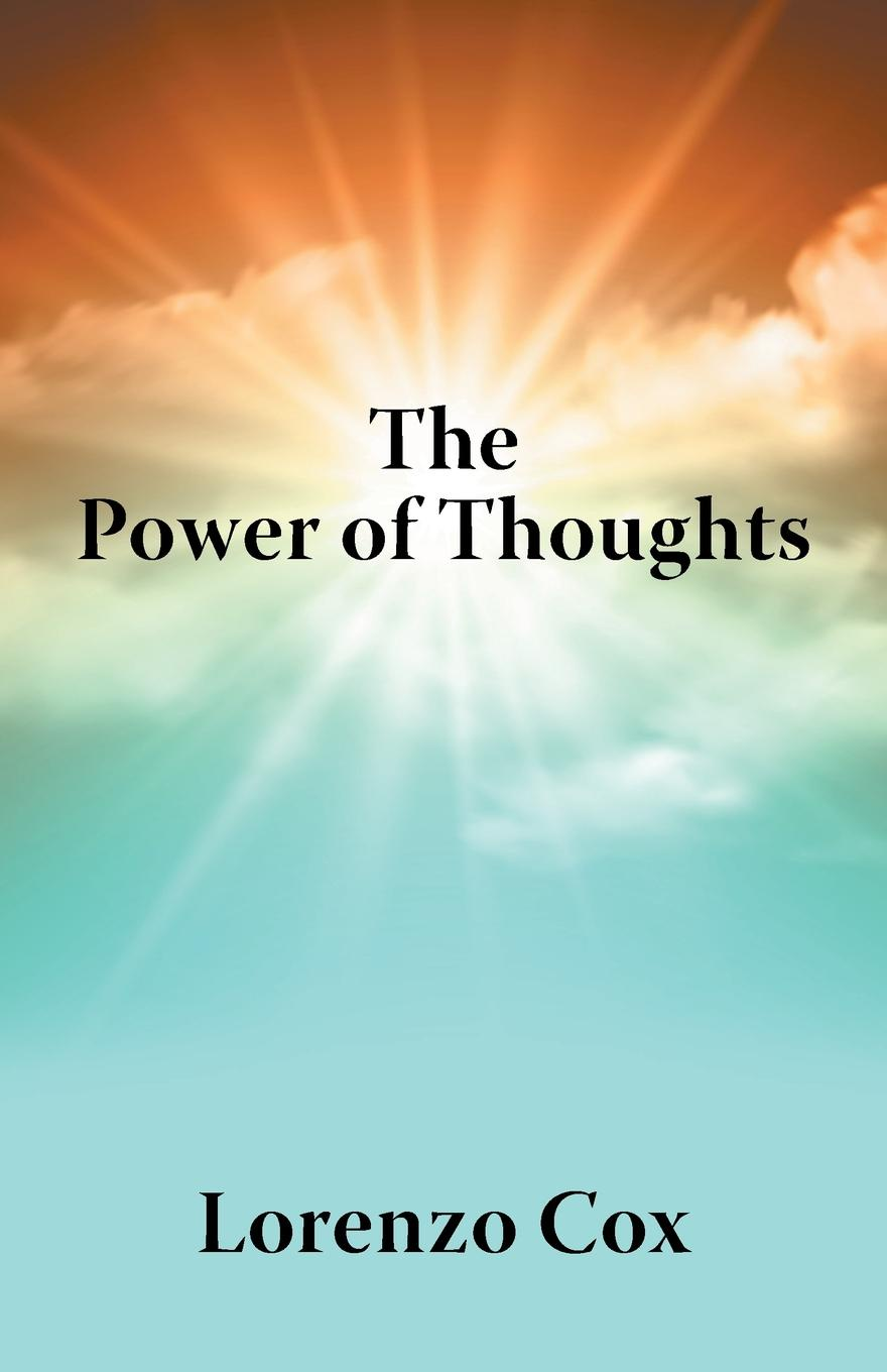 Lorenzo Cox The Power of Thoughts be transformed