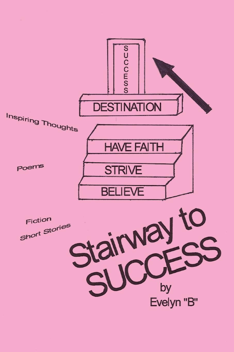 Evelyn B Stairway to Success ain t you got a right to the tree of life