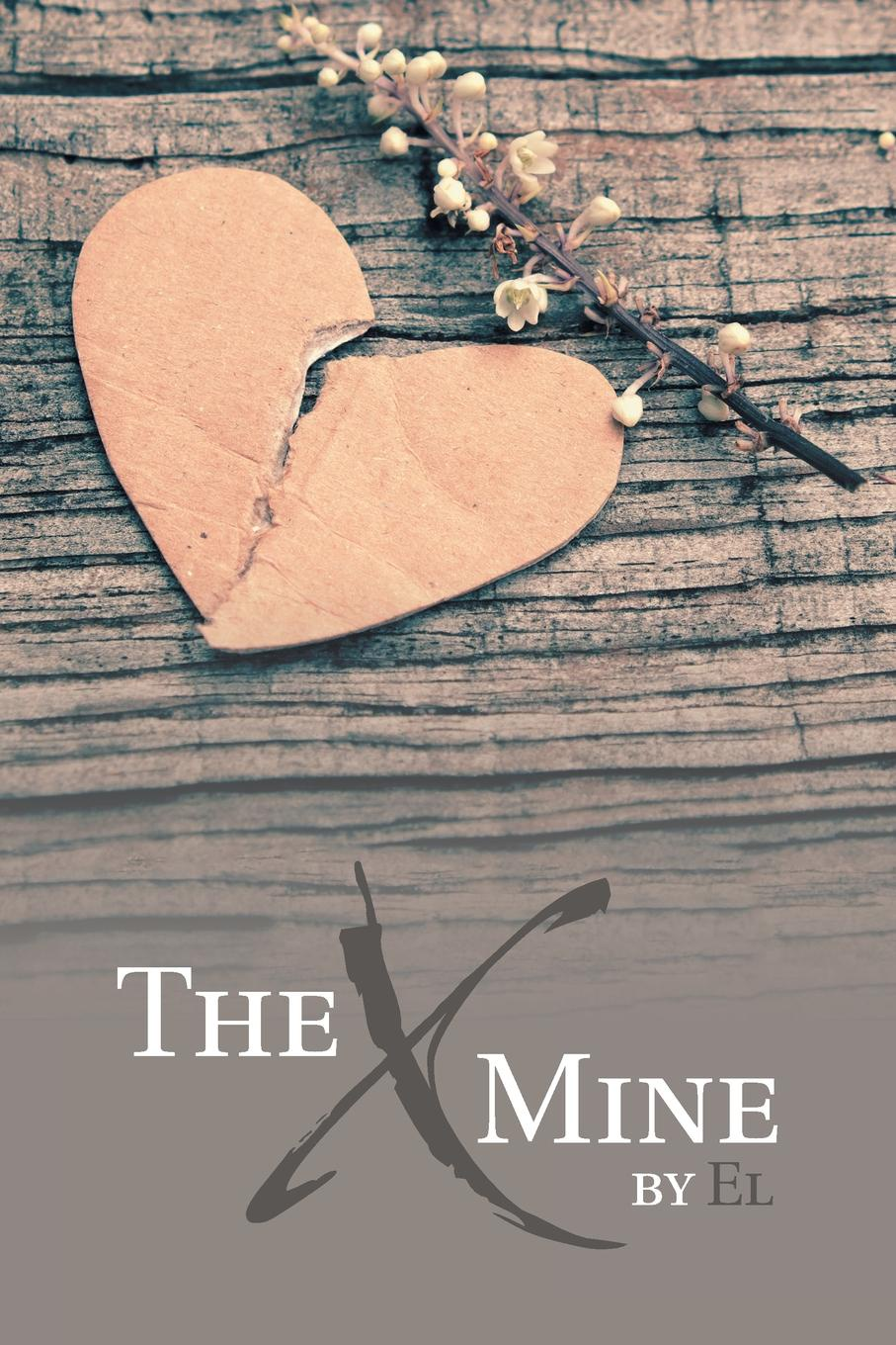 El The X Mine love from lexie the lost and found