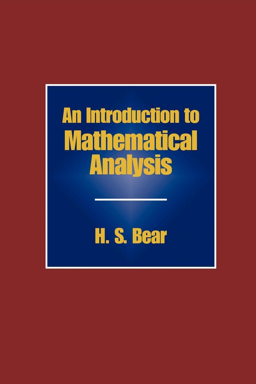 цены на H. S. Bear An Introduction to Mathematical Analysis  в интернет-магазинах