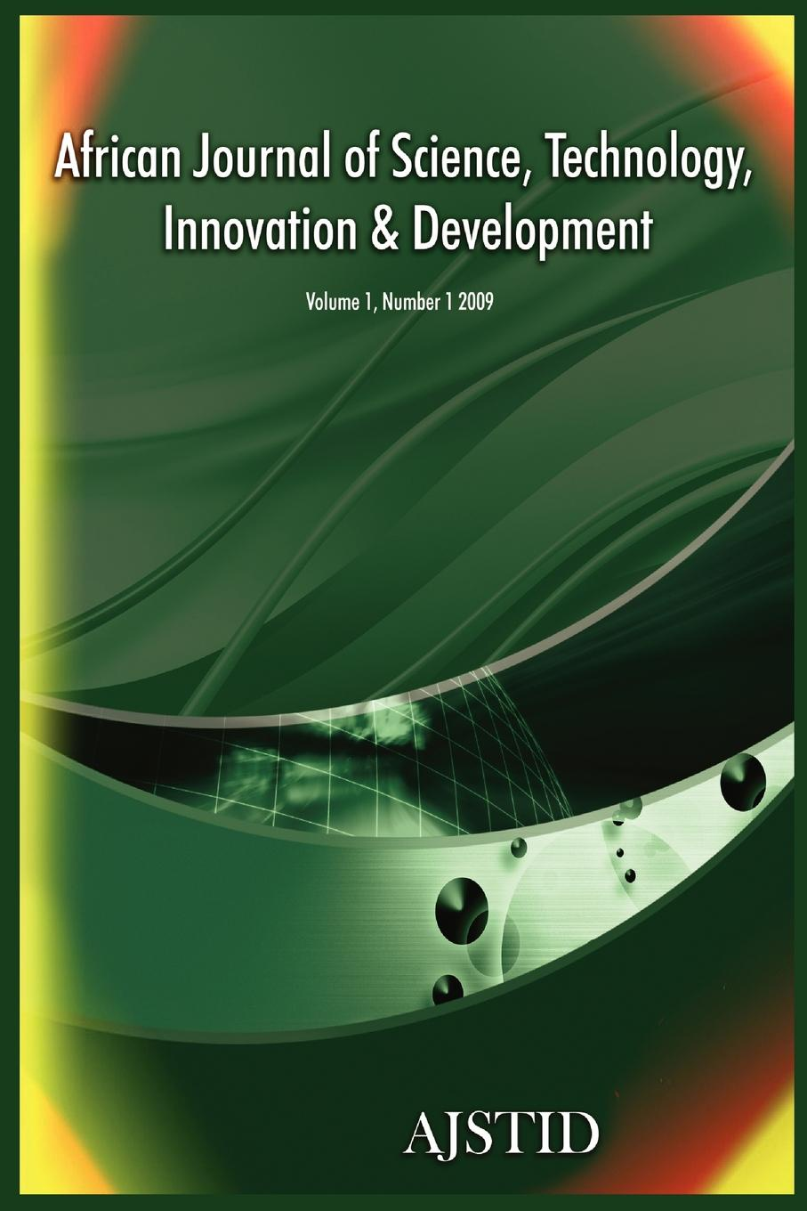 African Journal of Science, Technology, Innovation and Development (Volume 1 Number 1 2009) kinji mori concept oriented research and development in information technology