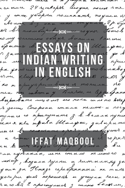Iffat Maqbool Essays on Indian Writing in English recent indian english drama