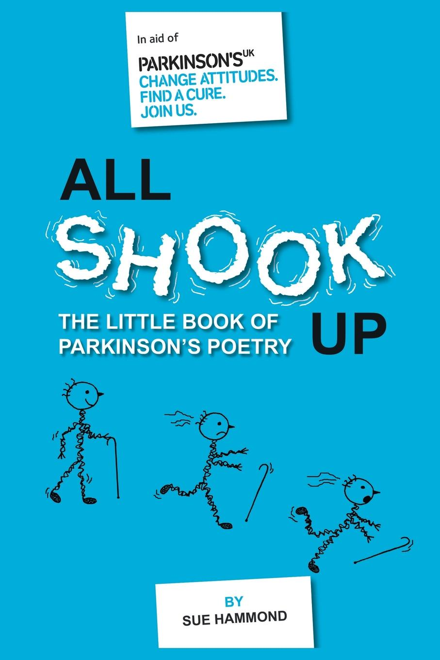 Sue Hammond All Shook Up. The Little Book of Parkinson.s Poetry jd mcpherson jd mcpherson let the good times roll