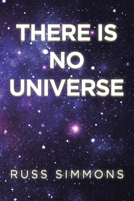 цены на Russ Simmons There Is No Universe  в интернет-магазинах