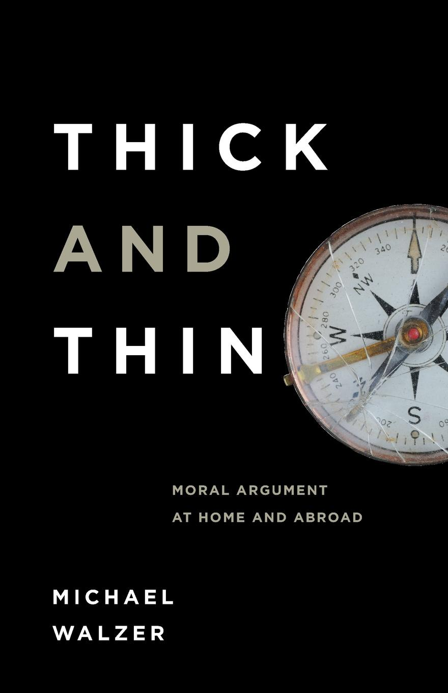Michael Walzer Thick and Thin. Moral Argument at Home and Abroad public pulpits methodists and mainline churches in the moral argument of public life