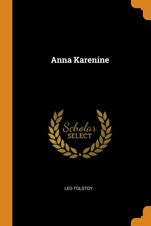 Leo Tolstoy Anna Karenine anna karenine