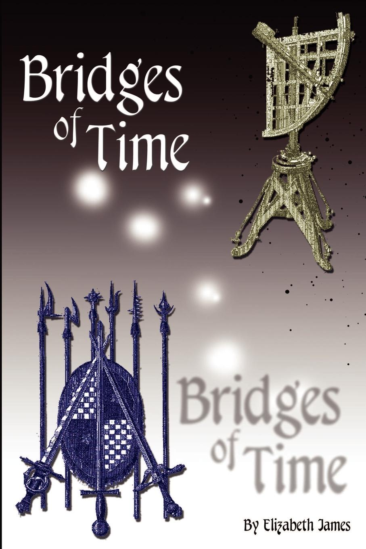 Elizabeth James Bridges of Time engrained engrained deep rooted