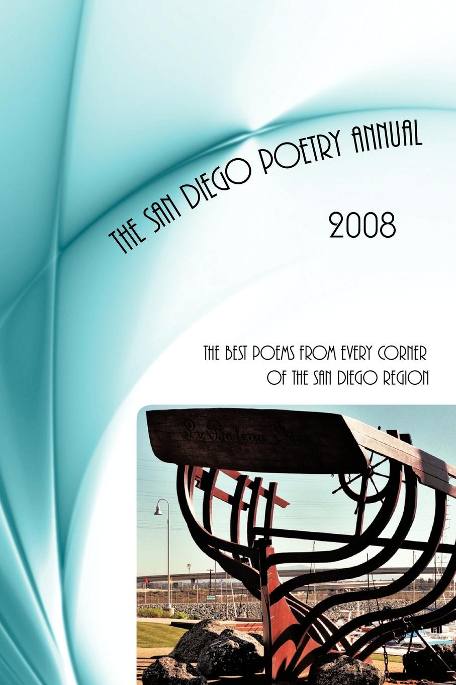 Фото - publisher William Harry Harding San Diego Poetry Annual -- 2008. The best poems from every corner of the San Diego region alice san diego pубашка