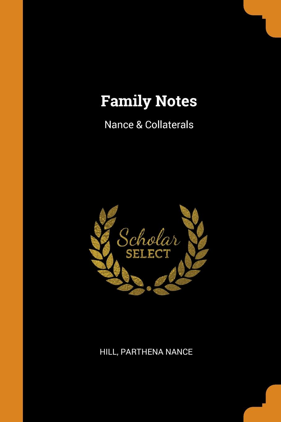 Hill Parthena Nance Family Notes. Nance . Collaterals