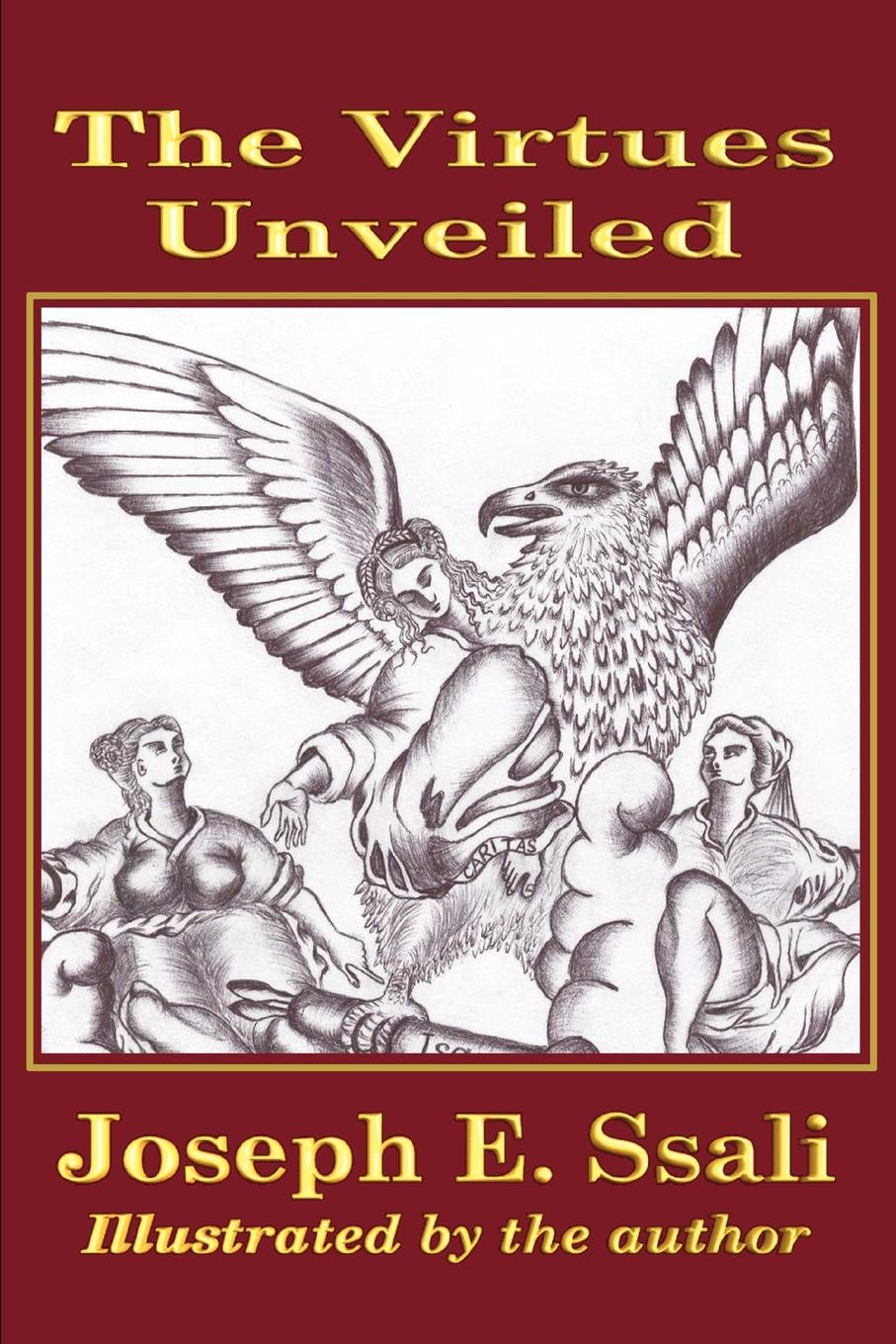 Joseph E. Ssali The Virtues Unveiled a bride unveiled