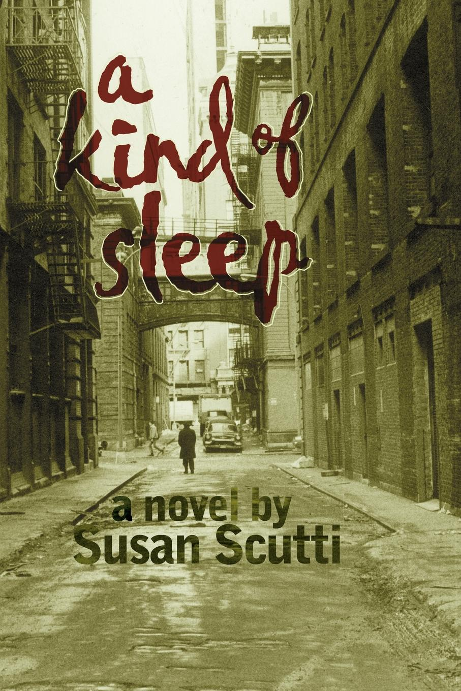 Susan Scutti A Kind of Sleep a kind man