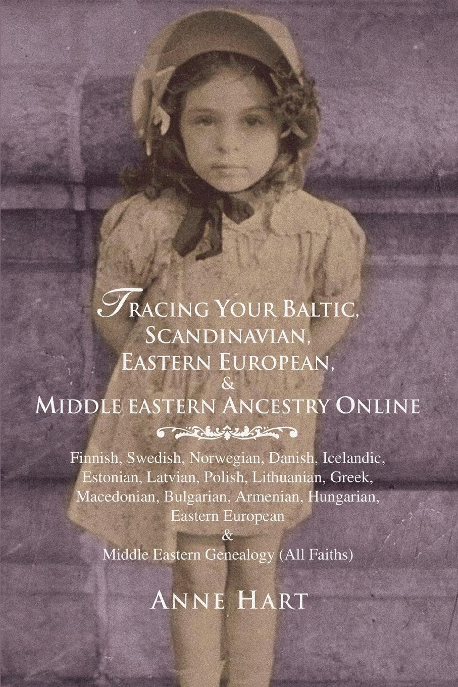 Anne Hart Tracing Your Baltic, Scandinavian, Eastern European, . Middle Eastern Ancestry Online bolton s norms for hyderabad population