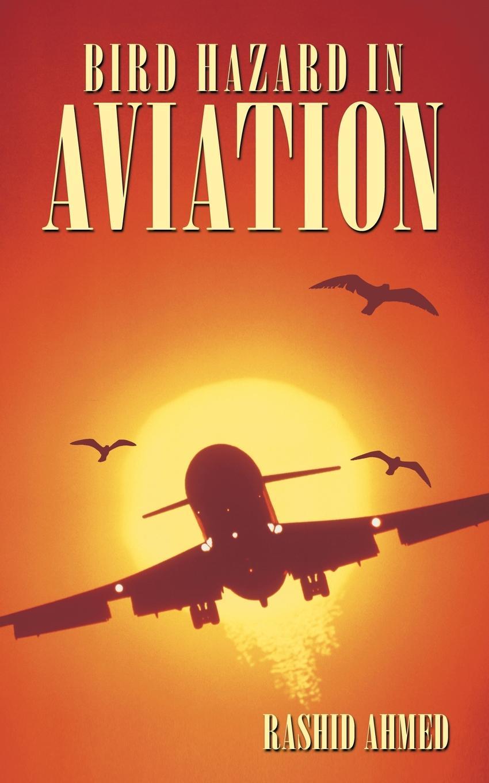 Rashid Ahmed Bird Hazard in Aviation jessica bird a man in a million