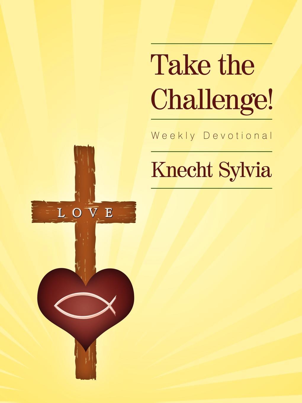 цены на Knecht Sylvia Take the Challenge. Weekly Devotional  в интернет-магазинах