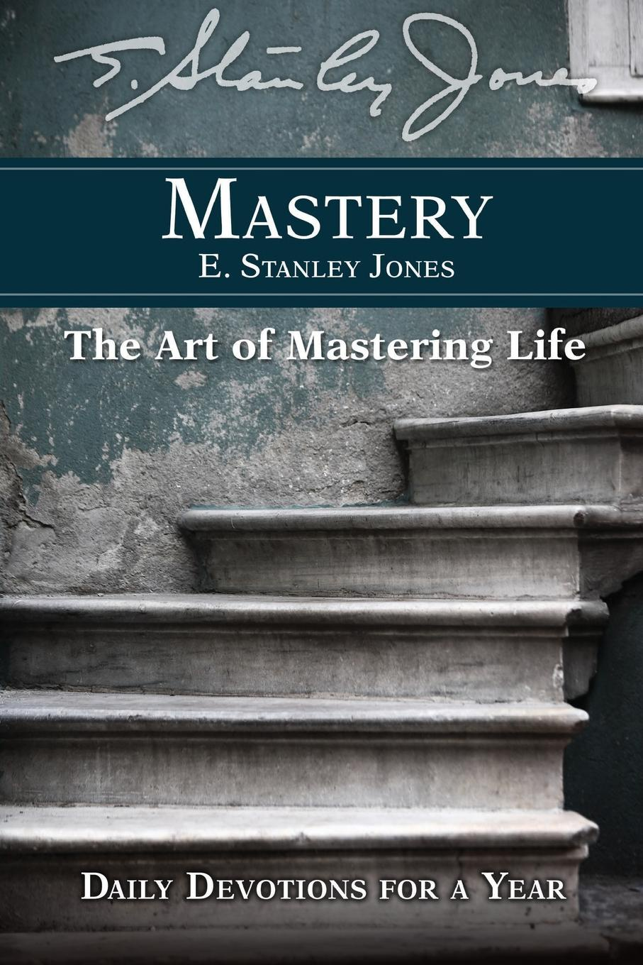 E Stanley Jones Mastery keyboard mastery