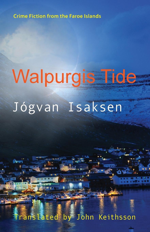 Jógvan Isaksen, John Keithsson Walpurgis Tide цена