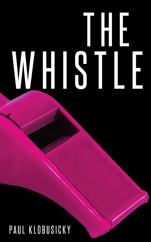 Paul Klobusicky The Whistle цена и фото