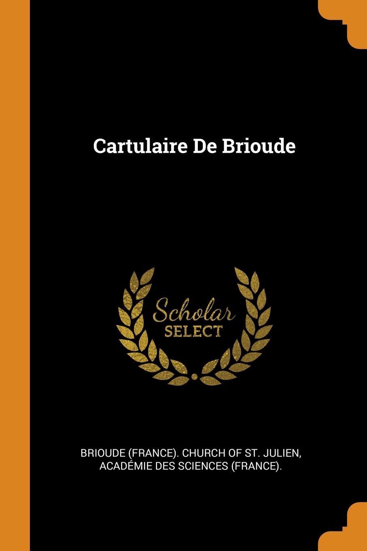 Cartulaire De Brioude