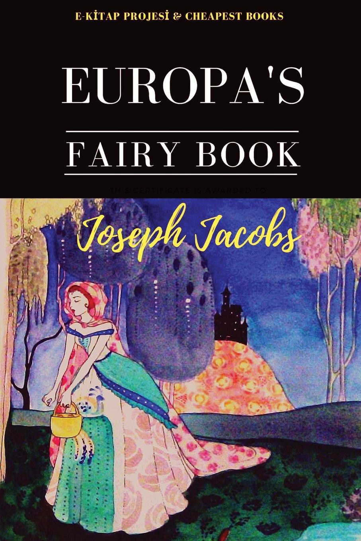 Joseph Jacobs Europa.s Fairy Book my fist book of fairy tales