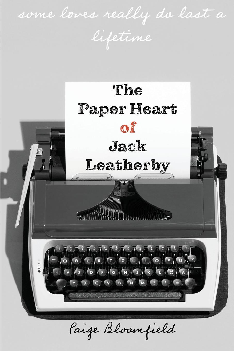 Paige Bloomfield The Paper Heart of Jack Leatherby john jack callahan to love again