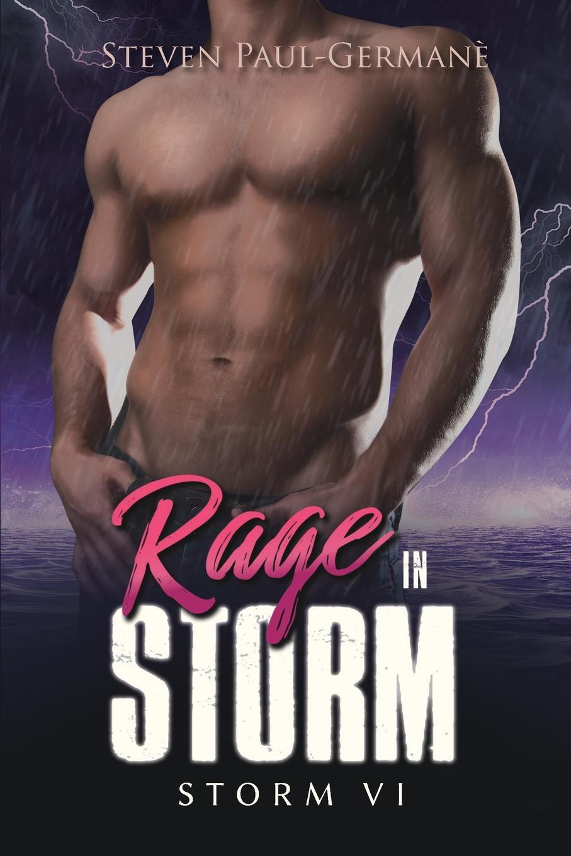 Steven Paul Germane Rage in Storm. Storm VI what israel means to me