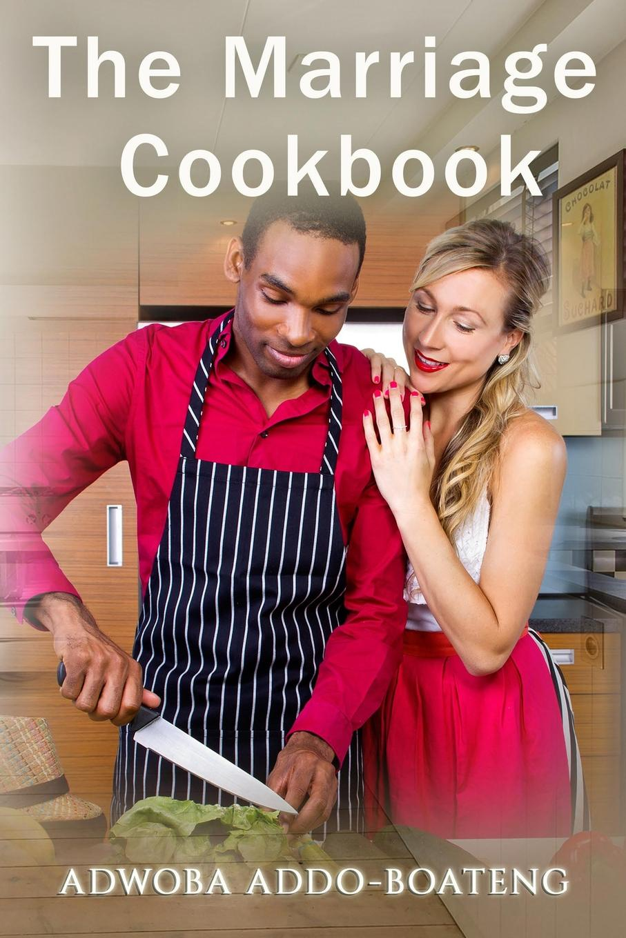 Addo-Boateng Adwoba THE MARRIAGE COOKBOOK marshmallows