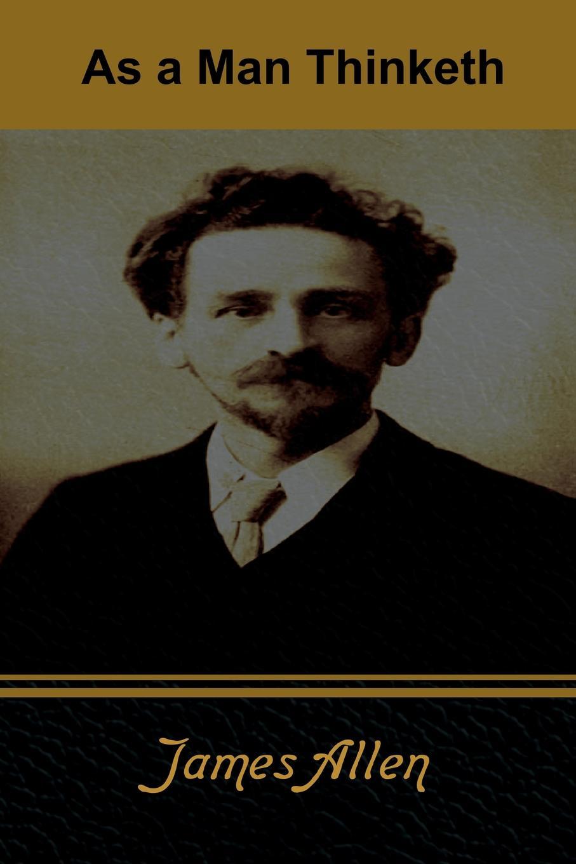 James Allen As a Man Thinketh a wunderer 24 etuden in allen tonarten