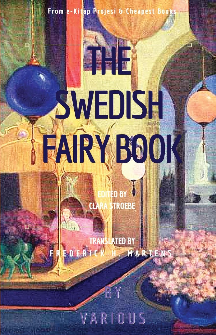 Various. The Swedish Fairy Book. .Illustrated Edition.