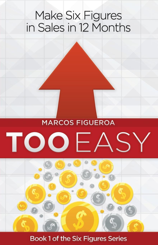 Marcos Figueroa. Too Easy