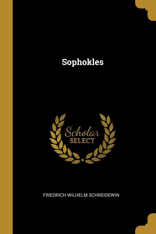 Friedrich Wilhelm Schneidewin Sophokles