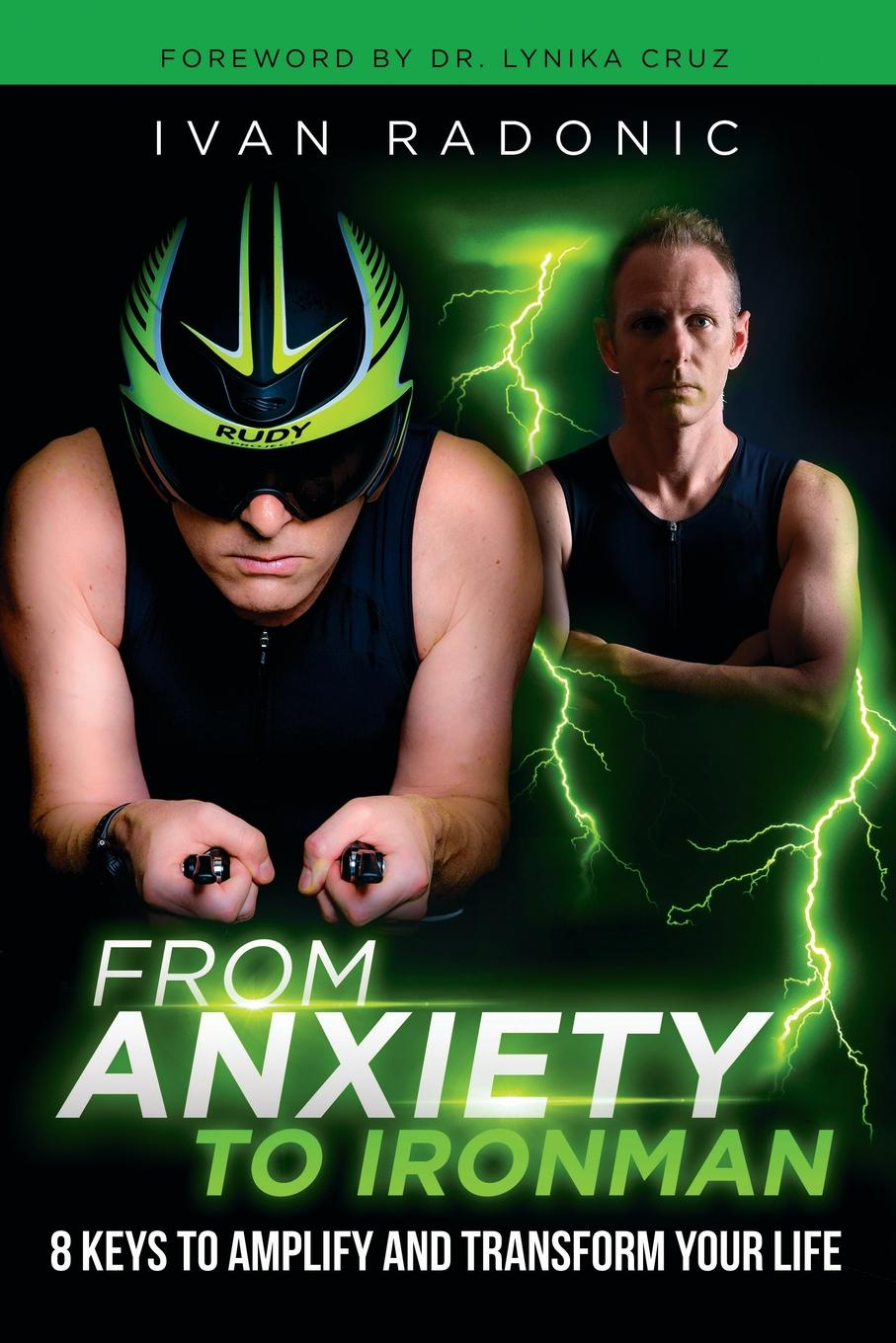 Ivan Radonic From Anxiety To Ironman. 8 Keys to Amplify and Transform Your Life именная фляжка брелок оживитель