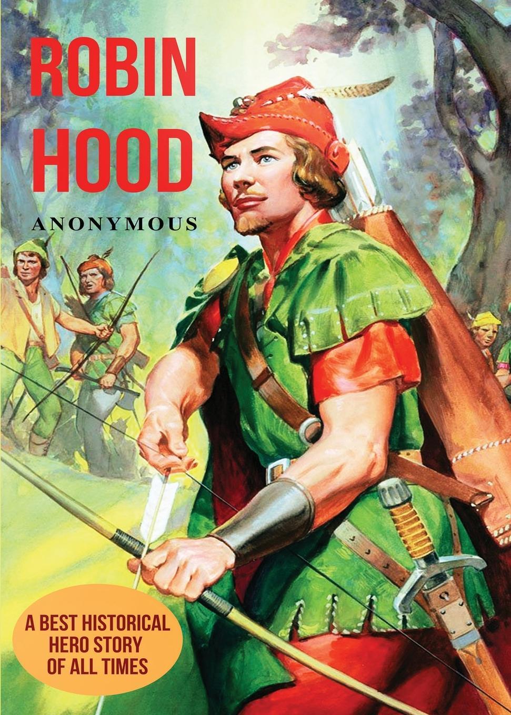 M. l'abbé Trochon Robin Hood. A Best Historical Hero Story of All Times a grün robin hood ein balladenkranz nach altenglischen volksliedern