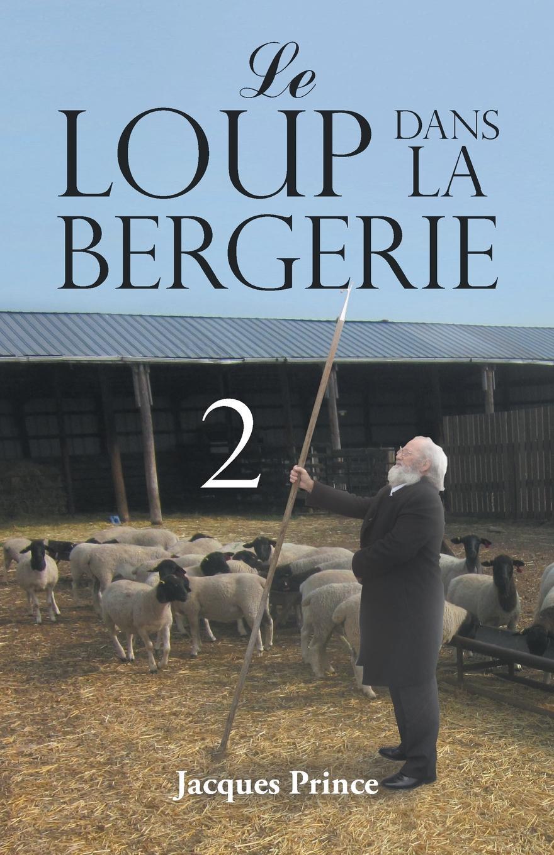 Jacques Prince Le Loup Dans La Bergerie 2 paul fournier le royaume d arles et de vienne 1138 1378 etude sur la formation territoriale de la france dans l est et le sud est classic reprint