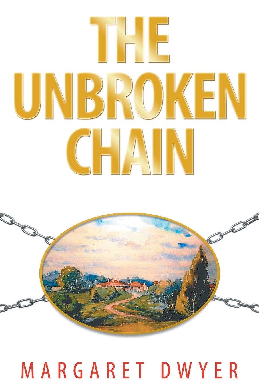 Margaret Dwyer The Unbroken Chain