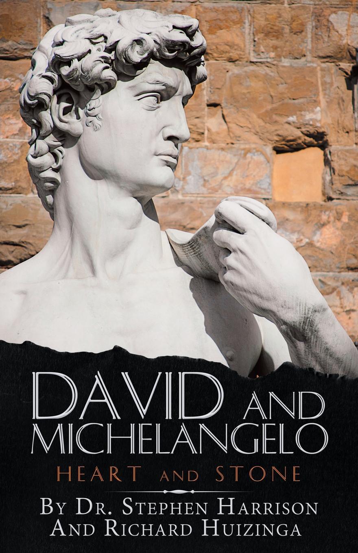 Dr. Stephen Harrison David and Michelangelo. Heart and Stone baldacci david the sixth man