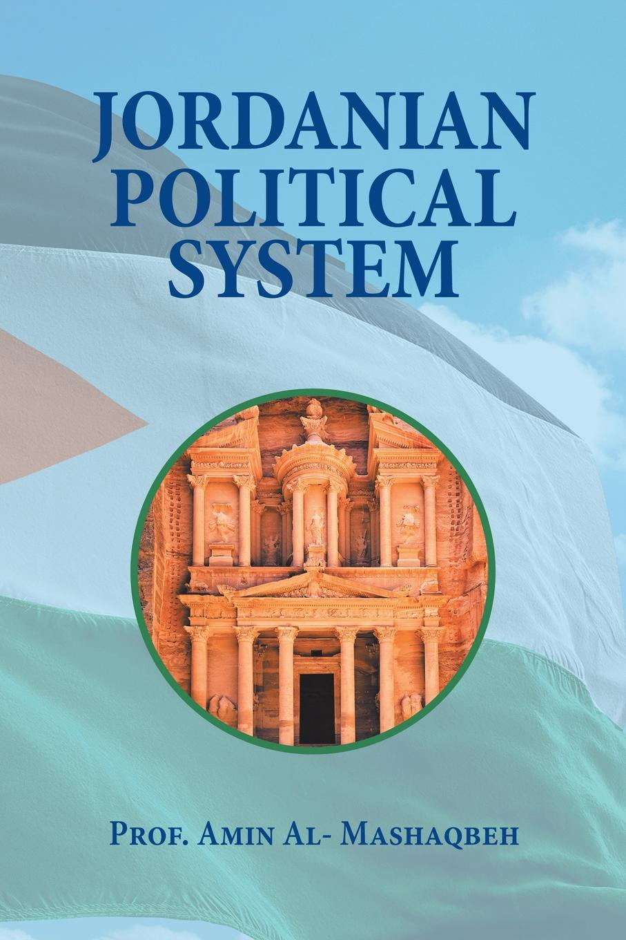 Prof. Amin Al-Mashaqbeh Jordanian Political System alexey szydlowski ferguson model of the racial political conflict constitutional and legal aspects
