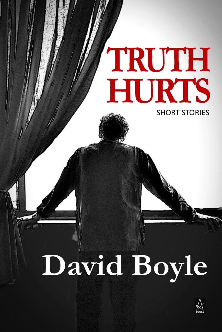 David Boyle Truth Hurts. A collection of short stories valerie napier truth hurts