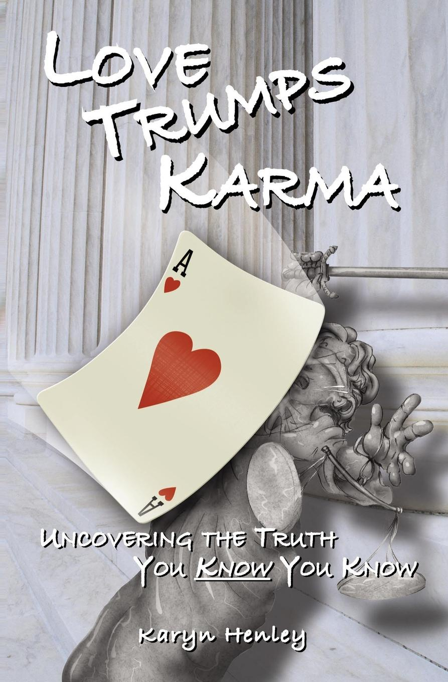 Фото - Karyn Henley Love Trumps Karma amity shlaes it s not as bad as you think why capitalism trumps fear and the economy will thrive