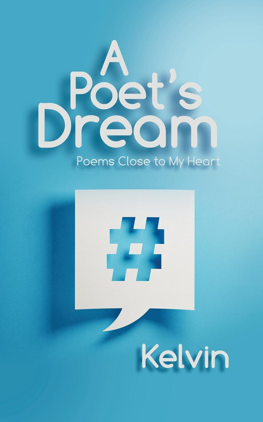 Kelvin A Poet.s Dream. Poems Close to My Heart robert frost the road not taken birches and other poems