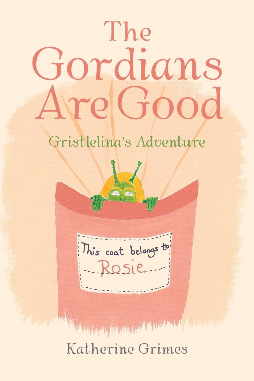 Katherine Grimes The Gordians Are Good. G Adventure