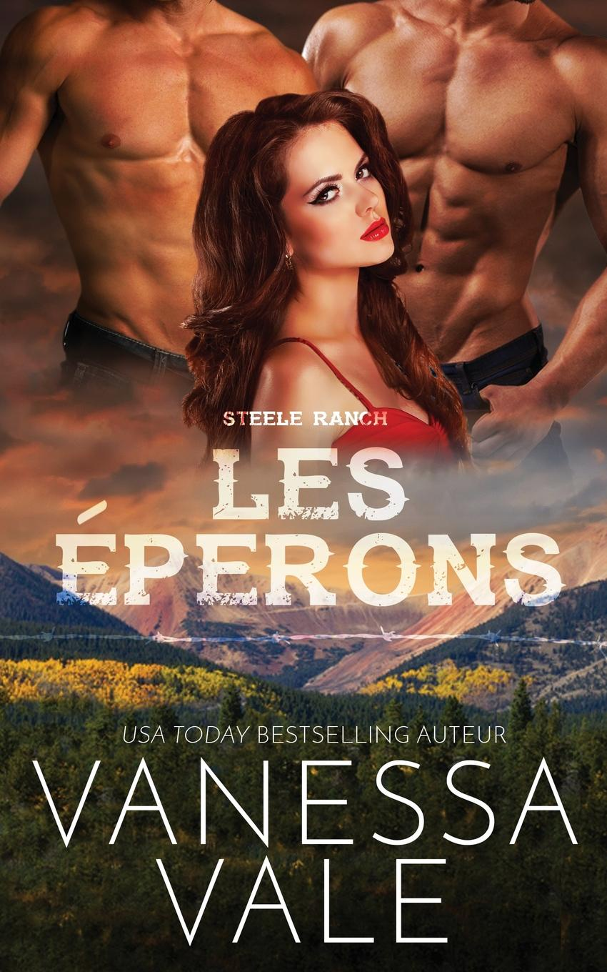 Vanessa Vale Les eperons vanessa vale les eperons grands caracteres