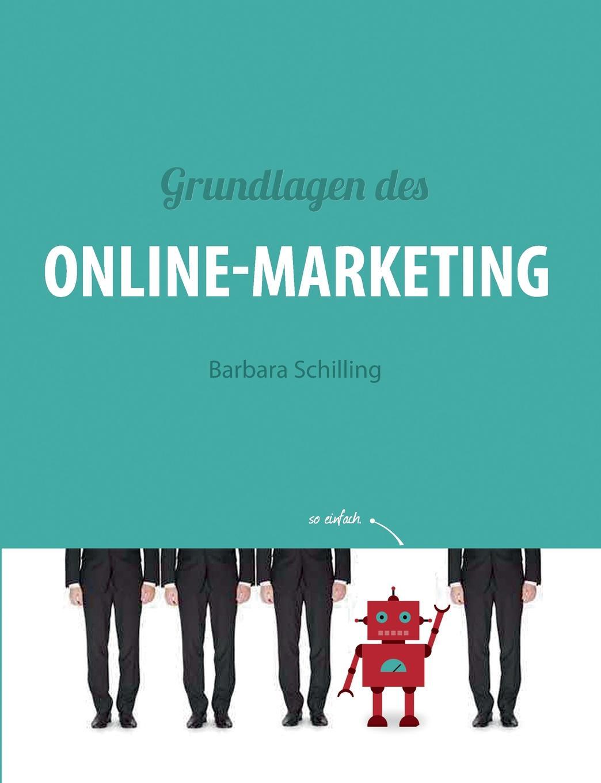 Barbara Schilling Grundlagen des Online Marketing scheffel tom grundlagen des mobile marketing voraussetzungen und technologien