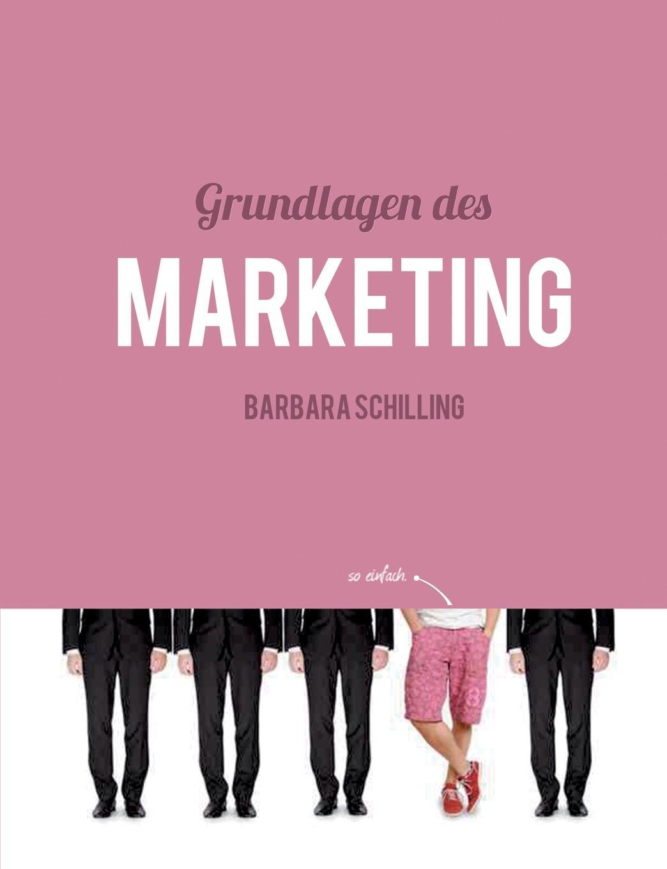 Barbara Schilling Grundlagen des Marketing scheffel tom grundlagen des mobile marketing voraussetzungen und technologien