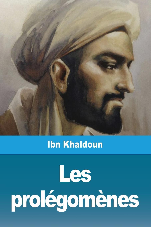 Ibn Khaldoun Les prolegomenes. Premiere partie khaldoun agha al network coding