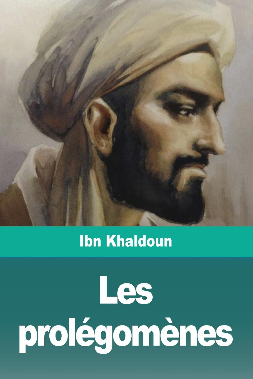 Ibn Khaldoun Les prolegomenes. Troisieme partie khaldoun agha al network coding