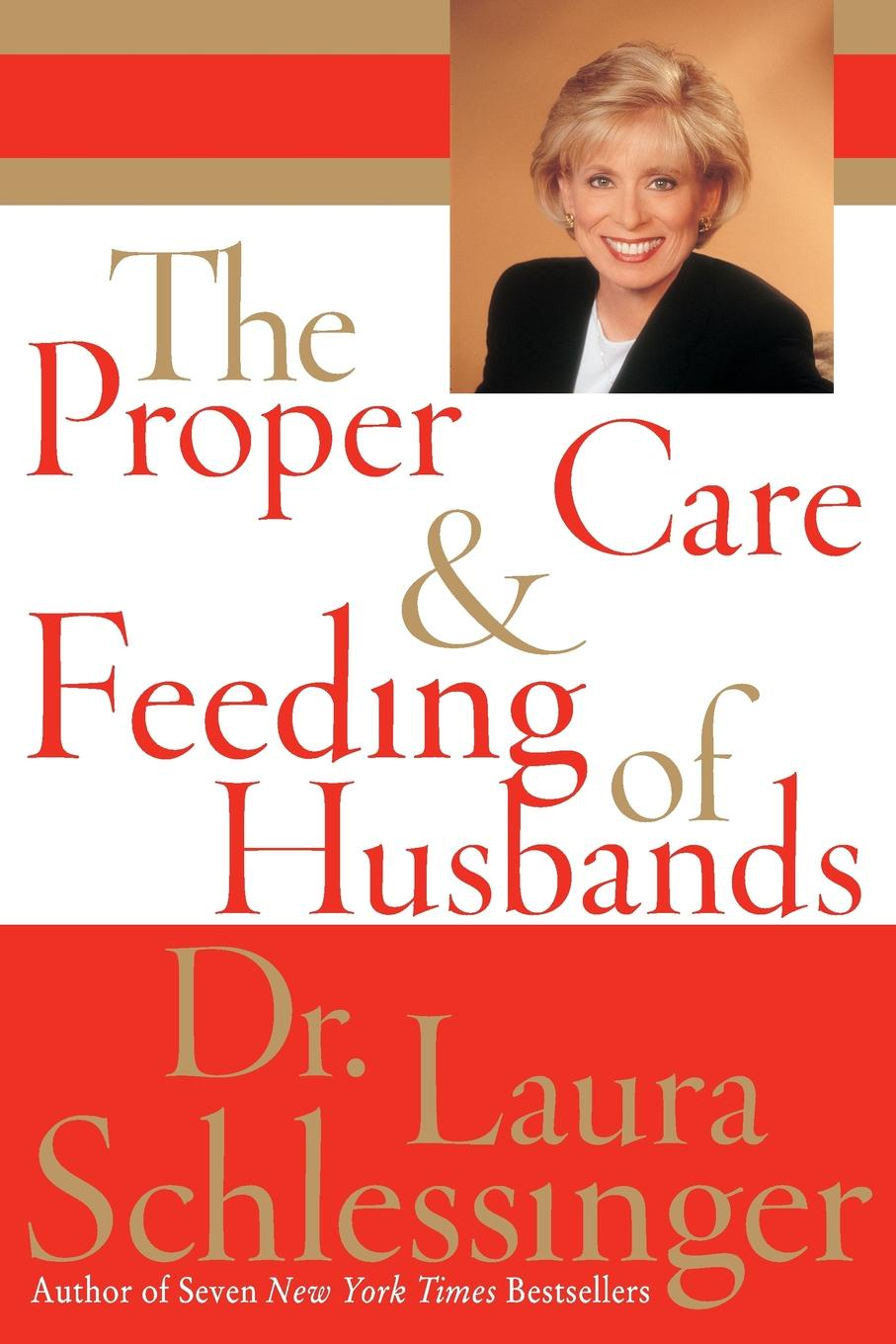 Dr. Laura Schlessinger The Proper Care and Feeding of Husbands (Large Print) laura iding dating dr delicious