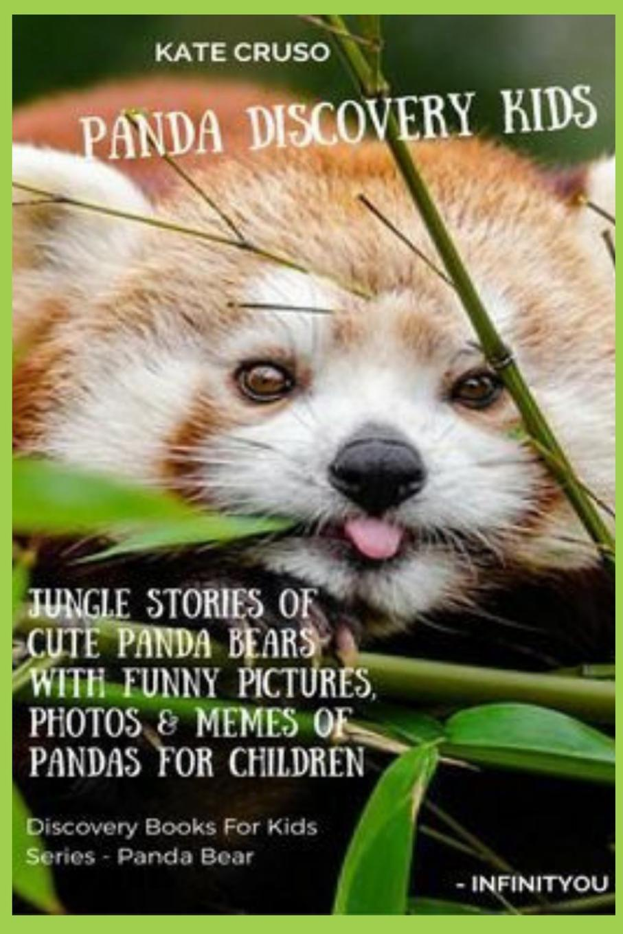 Фото - Kate Cruso Panda Discovery Kids. Jungle Stories of Cute Panda Bears with Funny Pictures, Photos . Memes of Pandas for Children printio memes