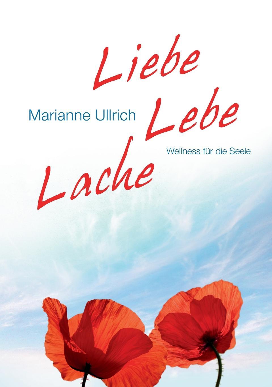 Marianne Ullrich Liebe Lebe Lache ullrich affen ernst genommen
