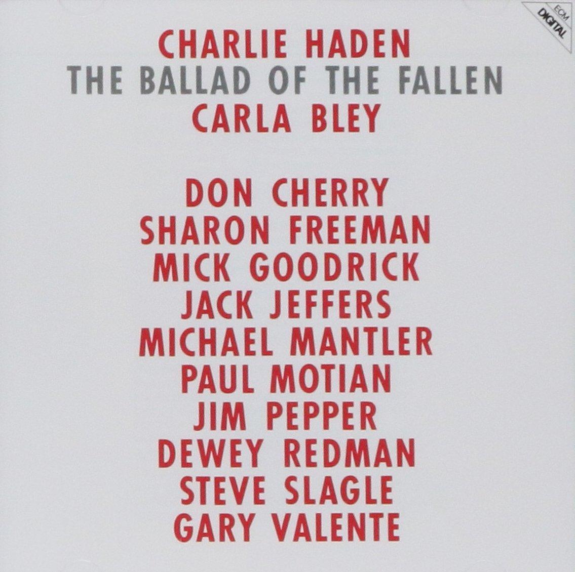 Charlie Haden. The Ballad Of The Fallen