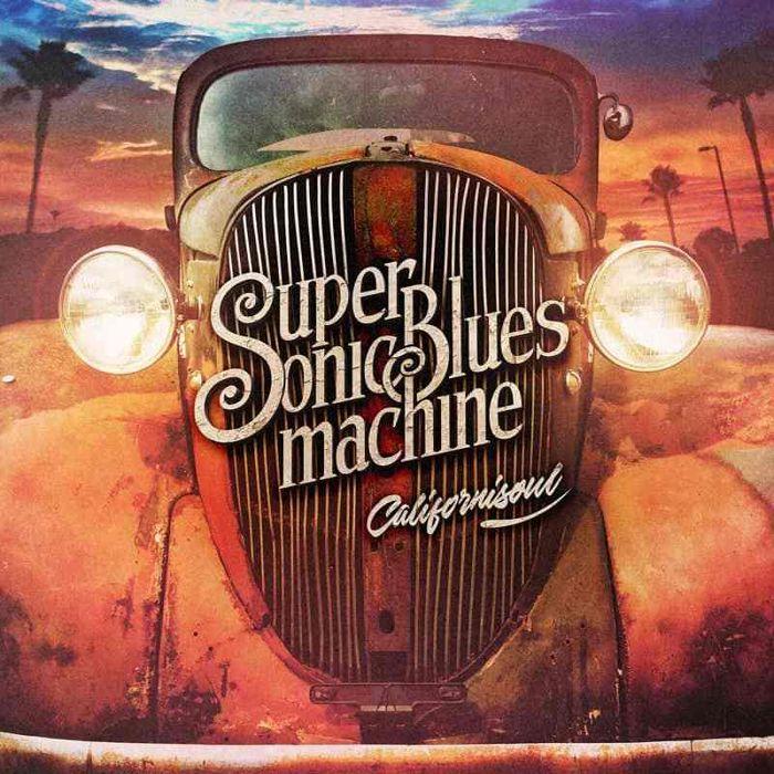 Supersonic Blues Machine Supersonic Blues Machine. Californisoul (2 LP)